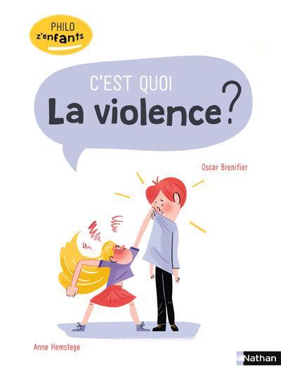 C'EST QUOI LA VIOLENCE ?
