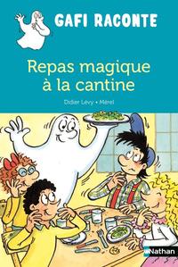REPAS MAGIQUE A LA CANTINE