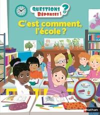 C'EST COMMENT L'ECOLE ? - VOLUME 39