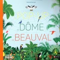 LE DOME DE BEAUVAL - POP UP