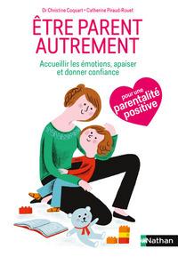 ETRE PARENT AUTREMENT