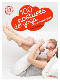 100 POSTURES DE YOGA AVEC MON BEBE