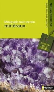MINERAUX - MINIGUIDE TOUT TERRAIN