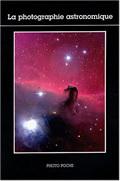 PHOTOGRAPHIE ASTRONOMIQUE (LA) N 97 - TEXTE DE JEAN-CLAUDE PECKER