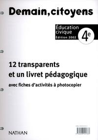 EDUCATION CIVIQUE 4E CLAS 12TR