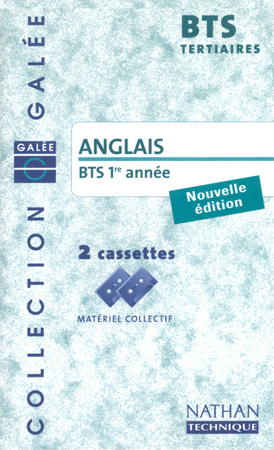 ANGLAIS BTS 1 TERTIAIRE 2 K7 GALEE 2002