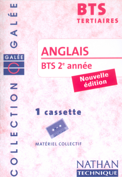 ANGLAIS BTS 2 TERTIAIRE K7 GALEE 2002