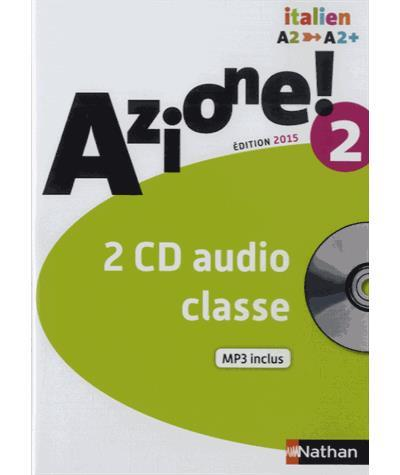 AZIONE ! NIVEAU 2 2015 - 2 CD AUDIO CLASSE