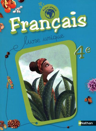 FUTUR SIMPLE FRANCAIS 4E LIVRE ELEVE