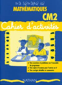 MA SEMAINE DE MATHEMATIQUES CM2 CAHIER ACTIVITE