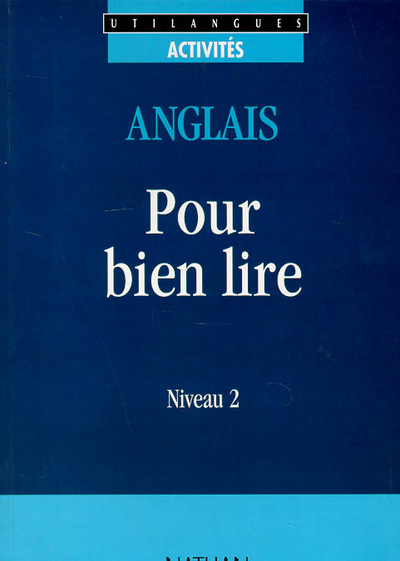UL BIEN LIRE L'ANGLAIS NIV.2