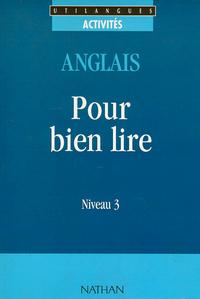 POUR BIEN LIRE NIVEAU 3 ANGLAIS UTILANGUES LIVRE - VOL03