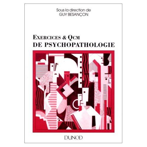 EXERCICES ET QCM DE PSYCHOPATHOLOGIE