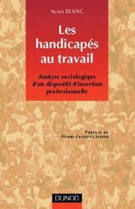 LES HANDICAPES AU TRAVAIL - 2EME EDITION