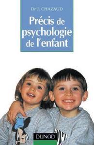 PRECIS DE PSYCHOLOGIE DE L'ENFANT