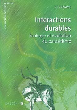 INTERACTIONS DURABLES - ECOLOGIE ET EVOLUTION DU PARASITISME