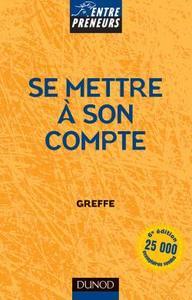 SE METTRE A SON COMPTE - 6EME EDITION