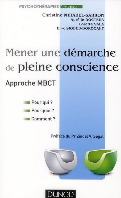 MENER UNE DEMARCHE DE PLEINE CONSCIENCE - APPROCHE MBCT - POUR QUI ? POURQUOI ? COMMENT ?