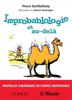 IMPROBABLOLOGIE ET AU-DELA