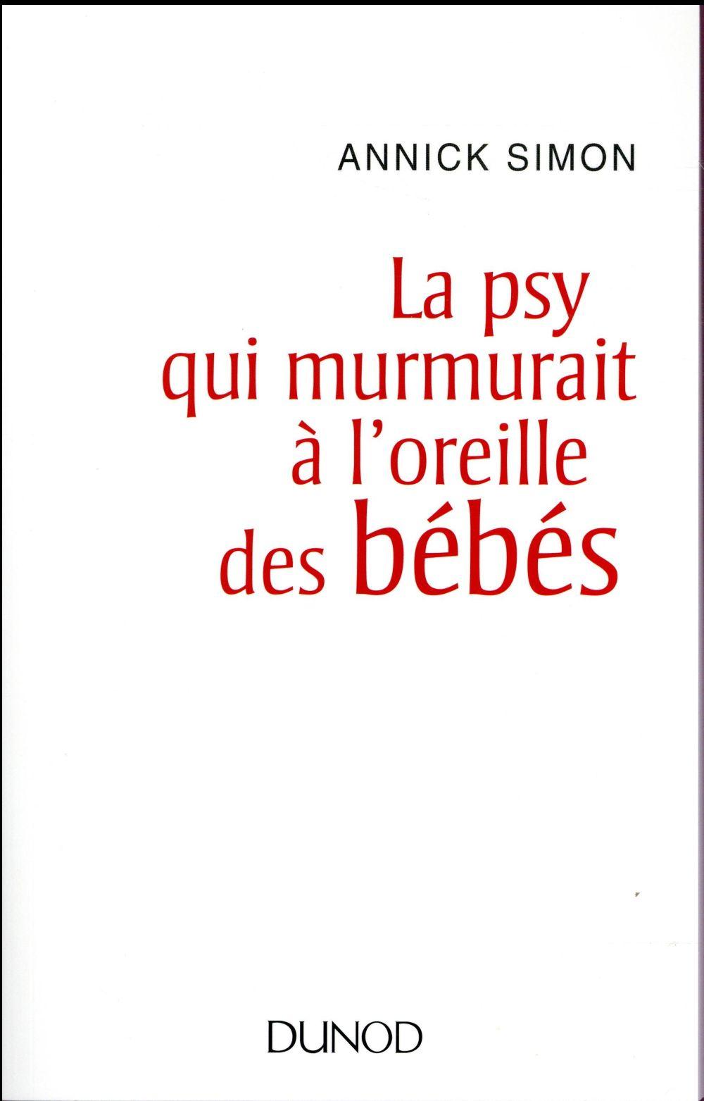 LA PSY QUI MURMURAIT A L'OREILLE DES BEBES
