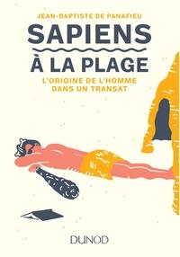 SAPIENS A LA PLAGE - L'ORIGINE DE L'HOMME DANS UN TRANSAT