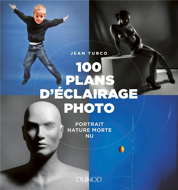 100 PLANS D'ECLAIRAGE PHOTO