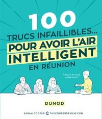 100 TRUCS INFAILLIBLES POUR AVOIR L'AIR INTELLIGENT EN REUNION