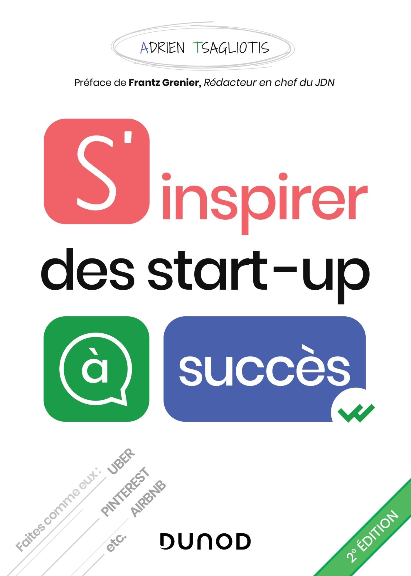 S'INSPIRER DES START-UP A SUCCES - 2E ED
