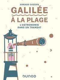 GALILEE A LA PLAGE - L'ASTRONOMIE DANS UN TRANSAT