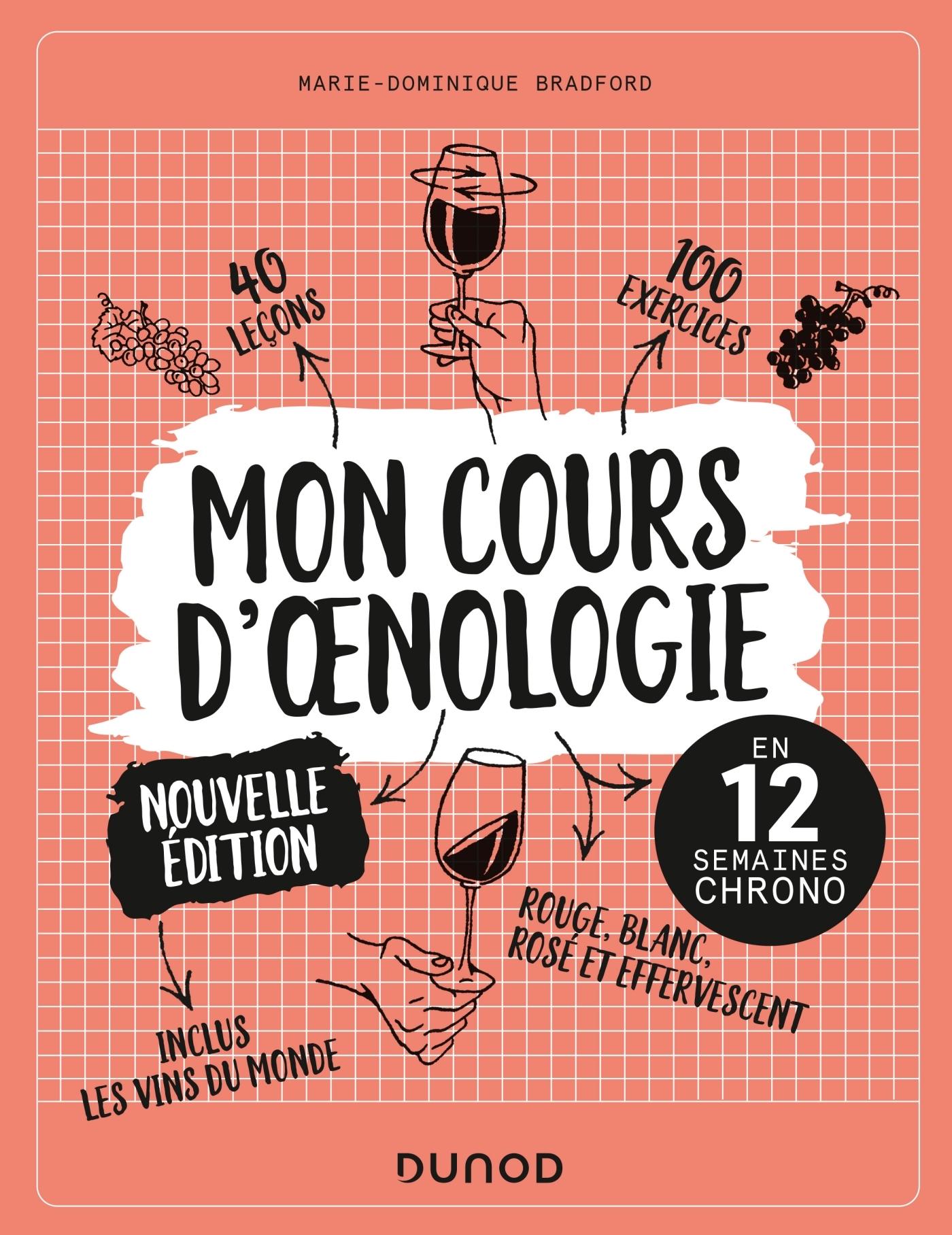 MON COURS D'OENOLOGIE - 2 ED. - EN 12 SEMAINES CHRONO