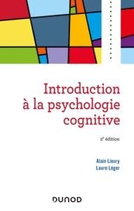 INTRODUCTION A LA PSYCHOLOGIE COGNITIVE -2E ED.