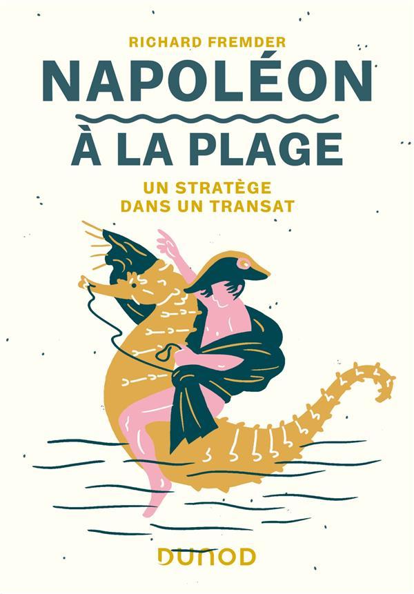 Napoleon a la plage - un stratege dans un transat