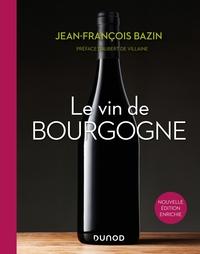 LE VIN DE BOURGOGNE - 3E ED.