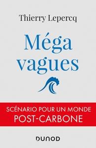 MEGAVAGUES - SCENARIO POUR UN MONDE POST-CARBONE