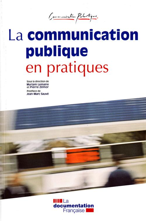 LA COMMUNICATION PUBLIQUE EN PRATIQUE