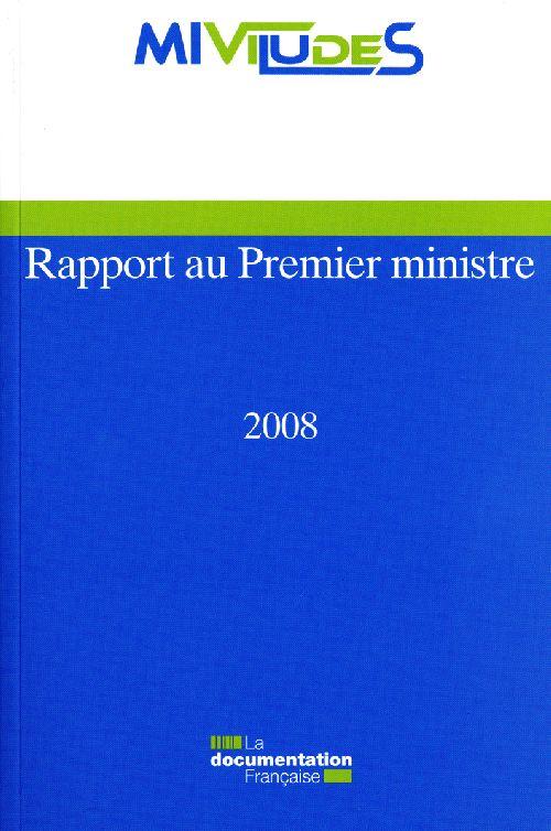 RAPPORT AU PREMIER MINISTRE 2008 - MIVILUDES
