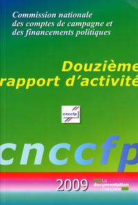 CNCCFP - 12EME RAPPORT COMMISSION NATIONALE DES COMPTES DE CAMPAGNE ET DES