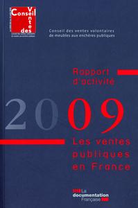 LES VENTES PUBLIQUES EN FRANCE 2009 - RAPPORT D'ACTIVITE