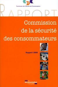 COMMISSION DE LA SECURITE DES CONSOMMATEURS - RAPPORT 2009 + CD