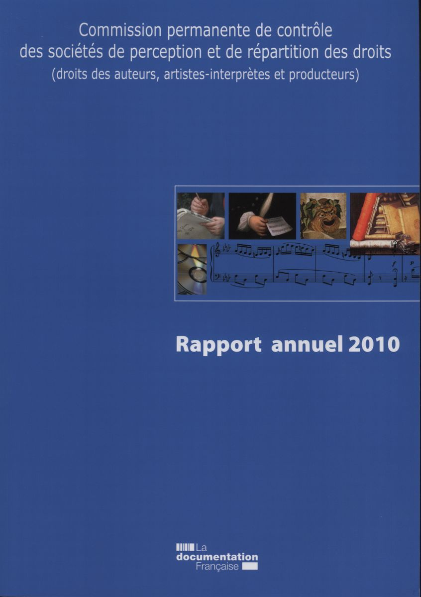 RAPPORT ANNUEL 2010 - COMMISSION PERMANENTE DE CONTROLE DES SOCIETES DE... - PERCEPTION DES DROITS (