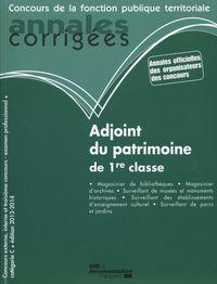 ADJOINT DU PATRIMOINE DE 1RE CLASSE - ANNALES CORRIGEES N 37 2013-2014