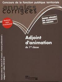 ANNALES CORRIGEES N 28 ADJOINT D'ANIMATION DE 1RE CLASSE 2012-2013