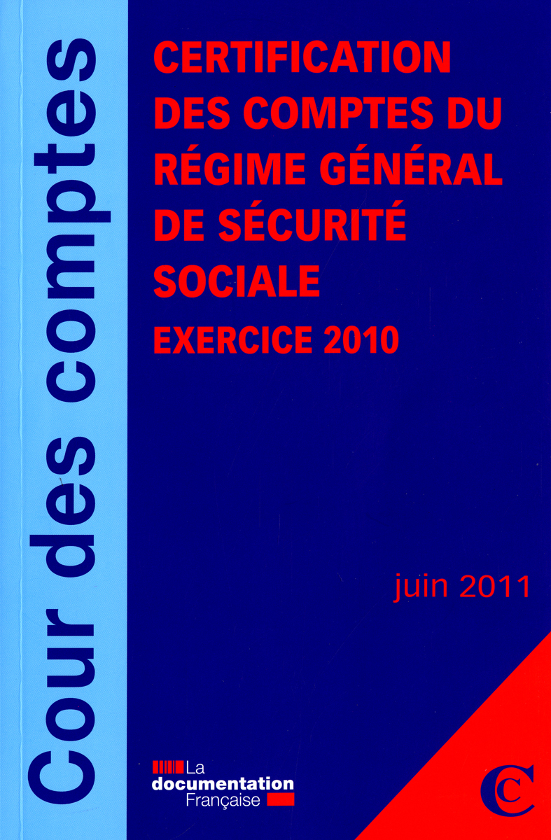 CERTIFICATION DES COMPTES DU REGIME GENERAL DE SECURITE SOCIALE