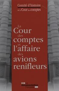 LA COUR DES COMPTES ET L'AFFAIRE DES AVIONS RENIFLEURS