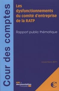 LES DYSFONCTIONNEMENTS DU COMITE D'ENTREPRISE DE LA RATP
