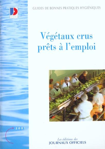 VEGETAUX CRUS PRETS A L'EMPLOI N 5900 2011 - LEGISLATION ET REGLEMENTATION