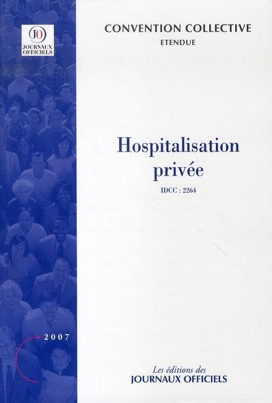 HOSPITALISATION PRIVEE N 3307 2011 - ETENDUE IDCC : 2264