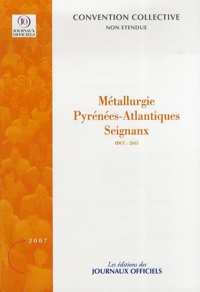 METALLURGIE PYRENEES-ATLANTIQUES SEIGNANX N 3341 2007 - IDCC : 2615