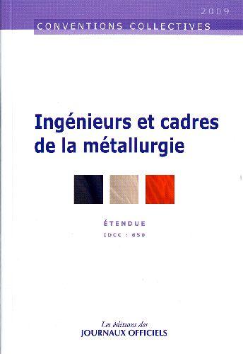 INGENIEURS ET CADRES DE LA METALLURGIE N 3025 2010 - ETENDUE IDCC : 650