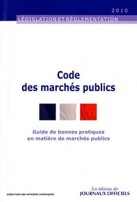 CODE DES MARCHES PUBLICS - GUIDE DE BONNES PRATIQUES EN MATIERE DE MARCHES PUB